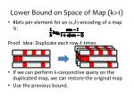 lower bound on space of map k 11