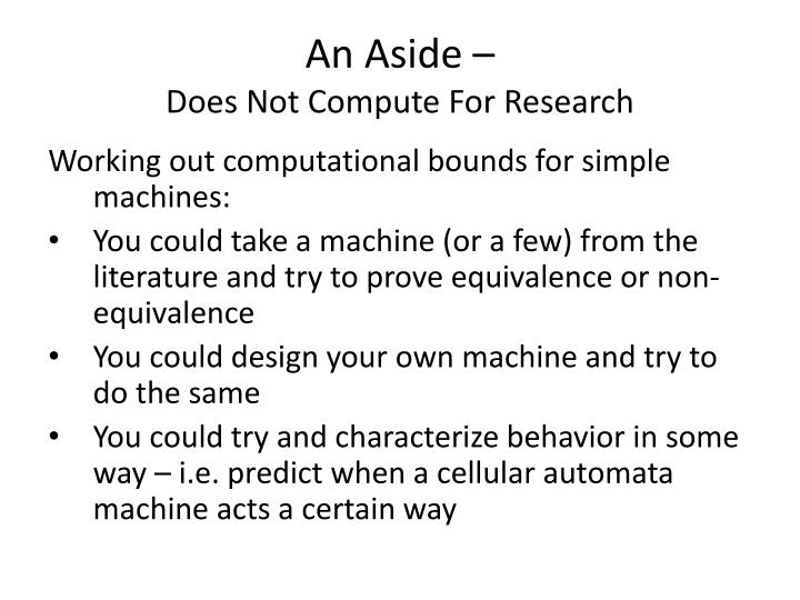 An aside does not compute for research
