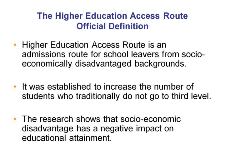 The Higher Education Access Route