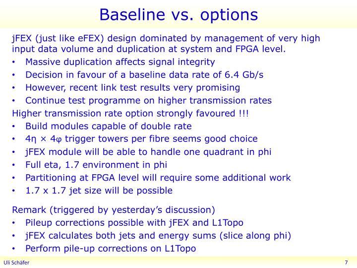 Baseline vs. options