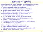 baseline vs options