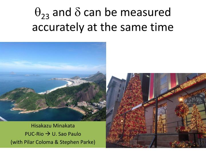 Q 23 and d can be measured accurately at the same time
