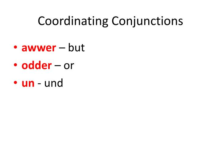 Coordinating conjunctions1