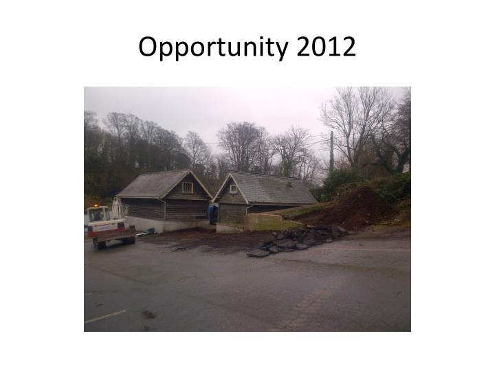 Opportunity 2012