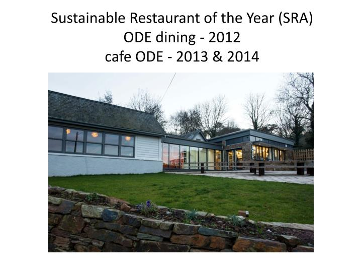 Sustainable Restaurant of the Year (SRA)