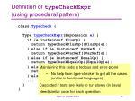 definition of typecheckexpr using procedural pattern