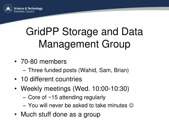 Gridpp storage and data management group