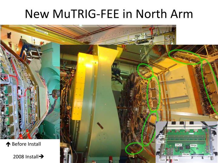 New MuTRIG-FEE in North Arm