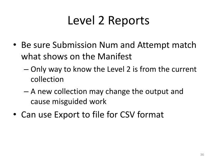 Level 2 Reports