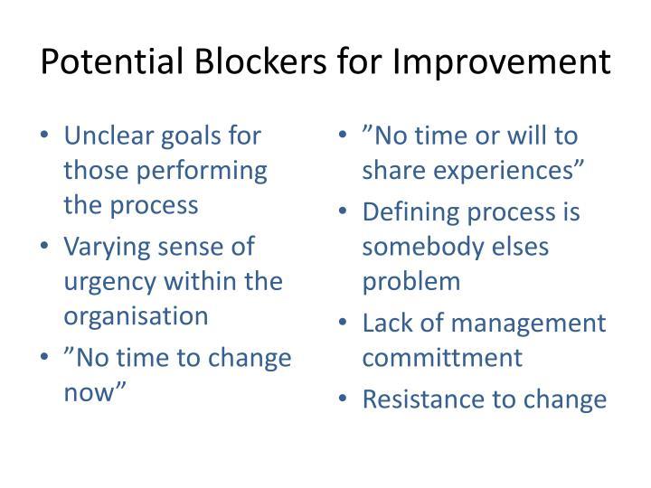 Potential Blockers for Improvement