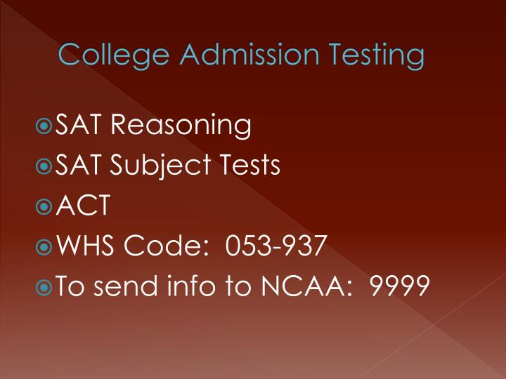 College Admission Testing