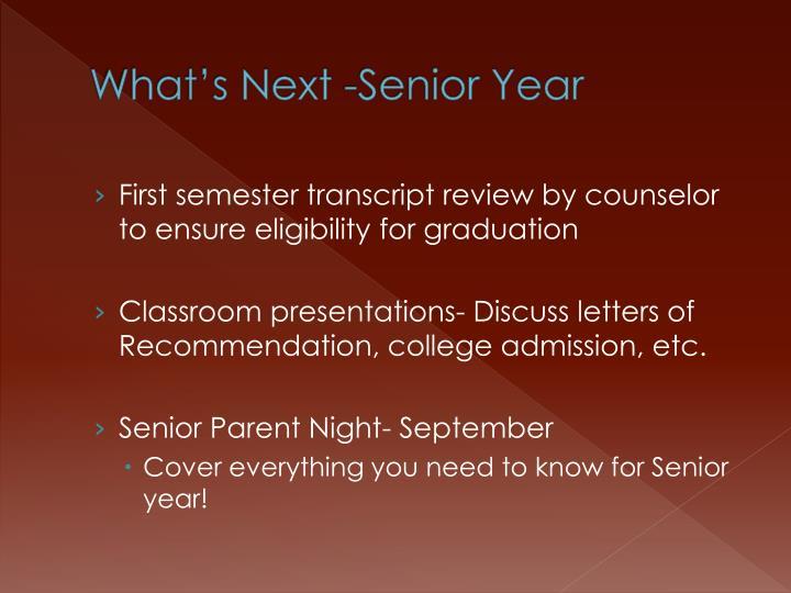 What's Next -Senior Year