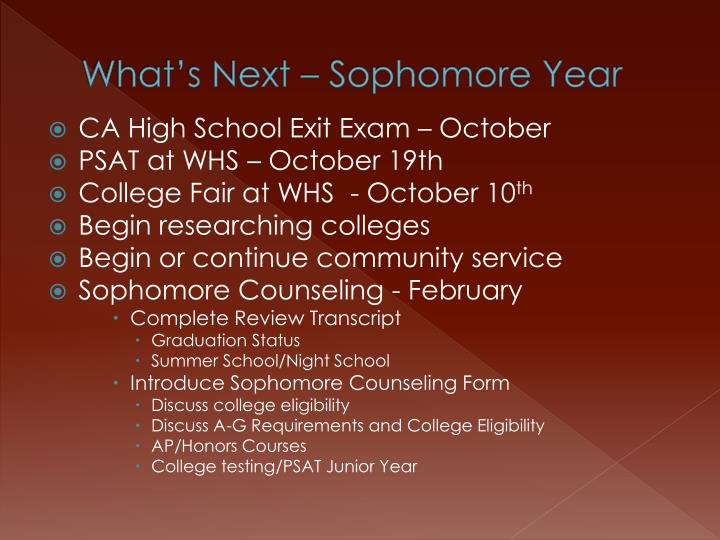 What's Next – Sophomore Year
