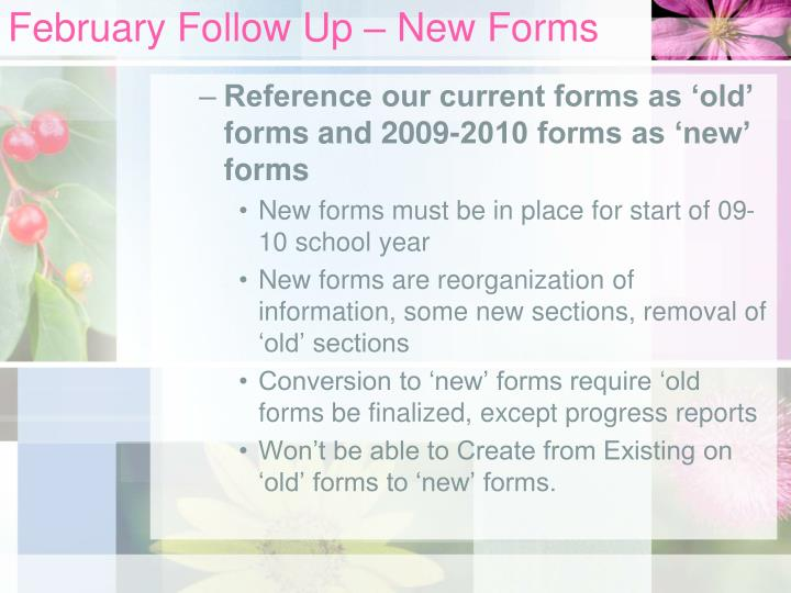 February Follow Up – New Forms