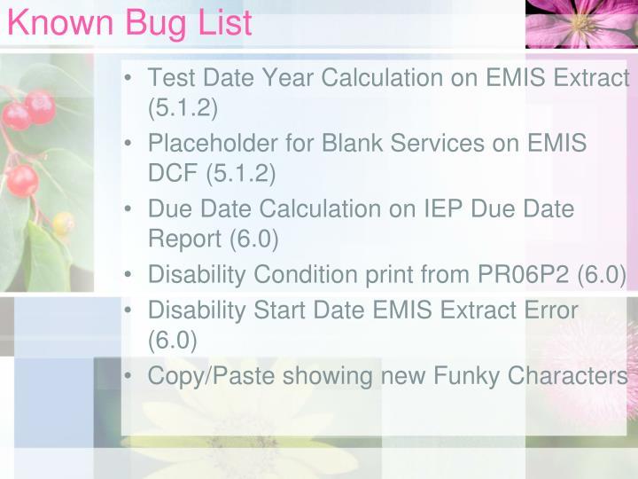 Known Bug List