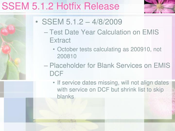 SSEM 5.1.2 Hotfix Release