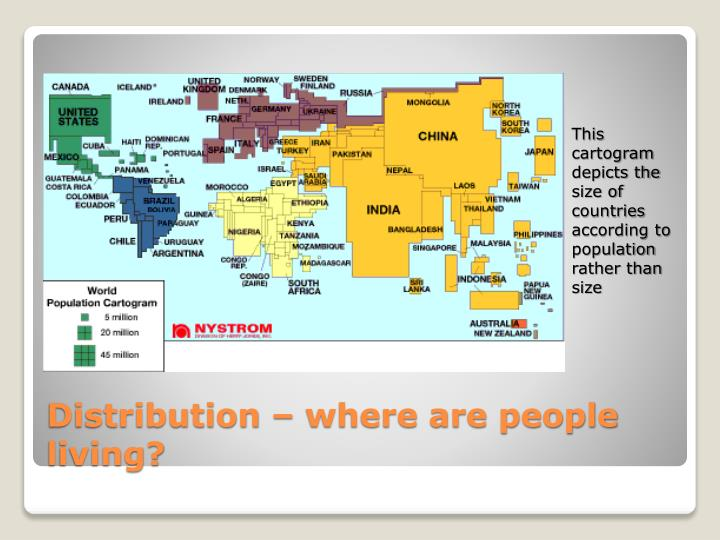This cartogram depicts the size of countries according to population rather than size