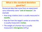 what is the standard deviation good for