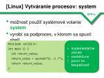 linux vytv ranie procesov system