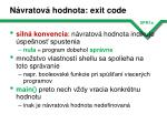 n vratov hodnota exit code