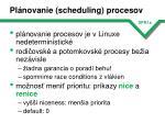 pl novanie scheduling procesov
