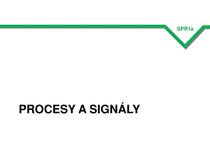 Procesy a signály