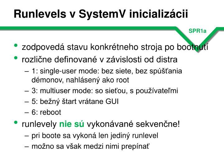 Runlevels v SystemV inicializácii
