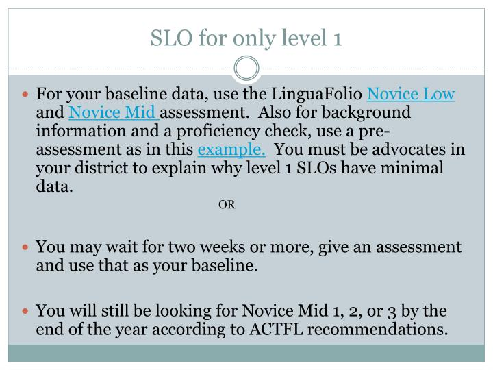 SLO for only level 1