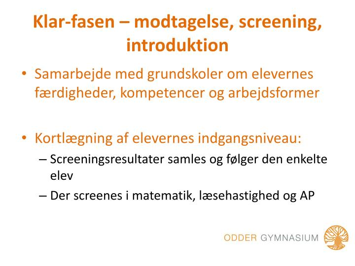 Klar fasen modtagelse screening introduktion