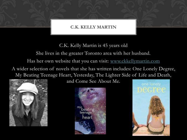 C.K. Kelly Martin
