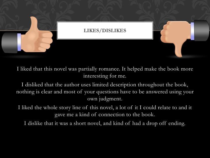 Likes/Dislikes