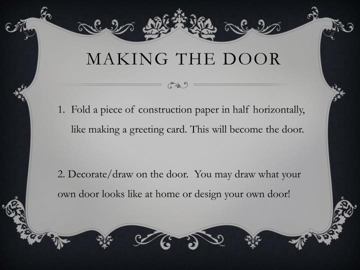 MAKING THE DOOR