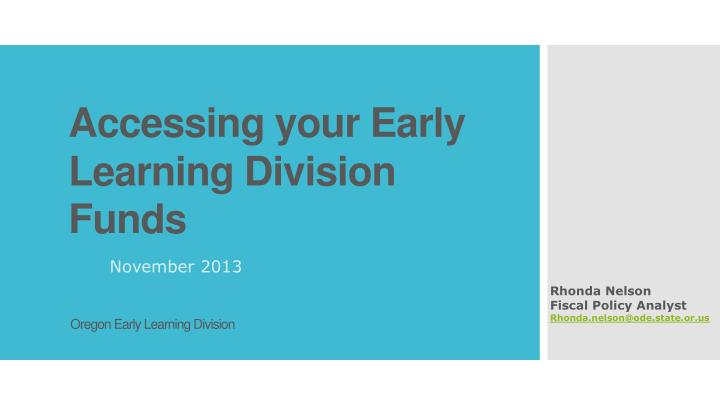 accessing your early learning division funds