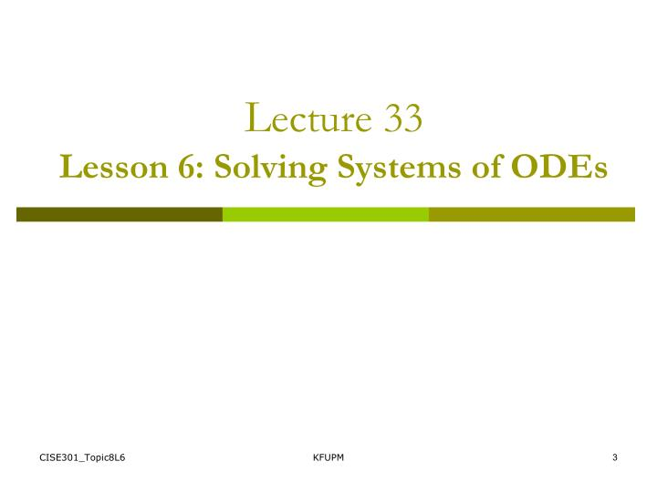 L ecture 33 lesson 6 solving systems of odes