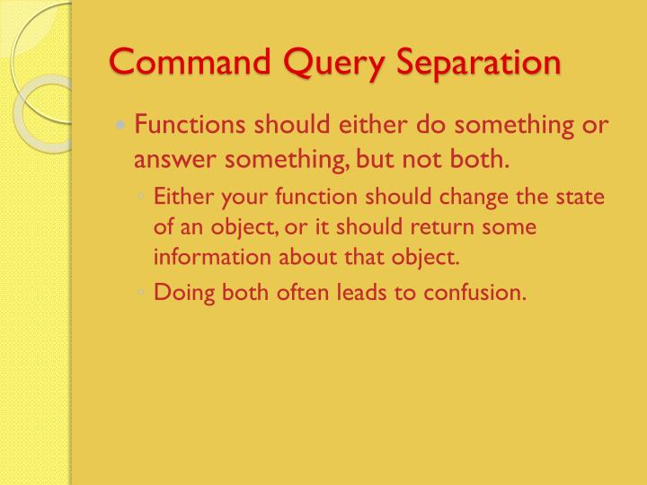 Command Query Separation
