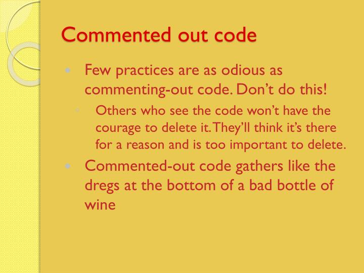 Commented out code