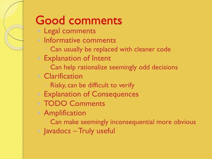 Good comments