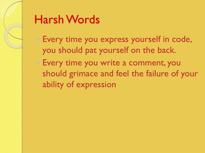 Harsh Words