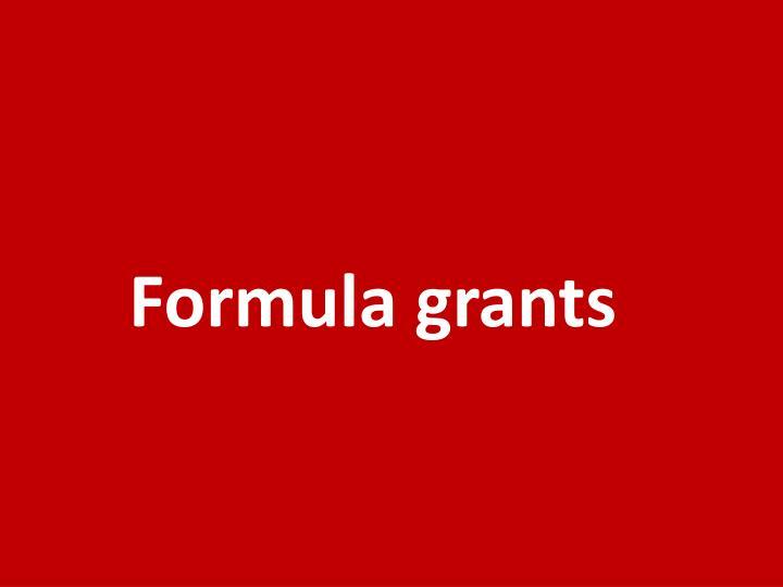 Formula grants