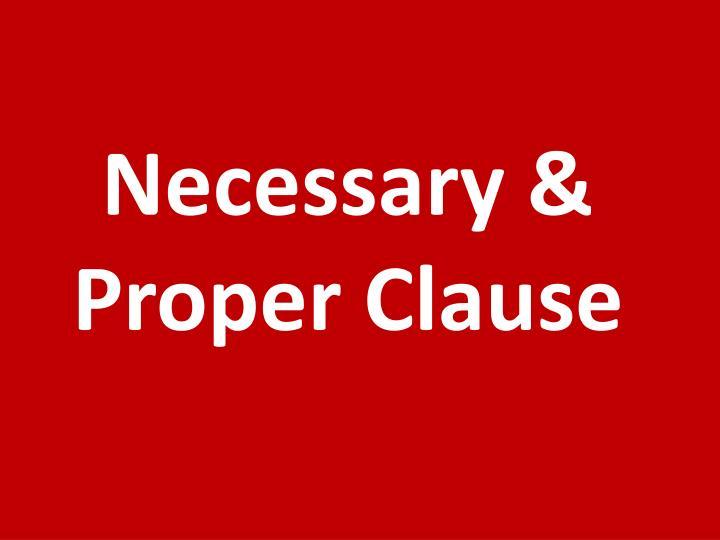 Necessary & Proper Clause
