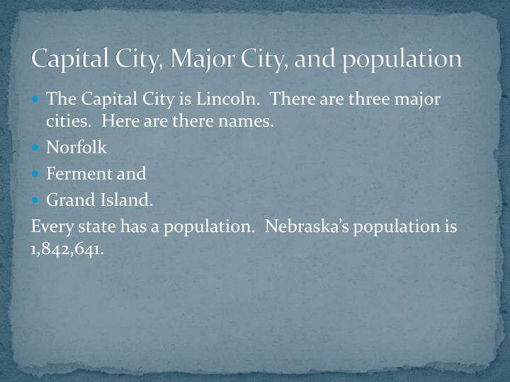 Capital City, Major City, and population