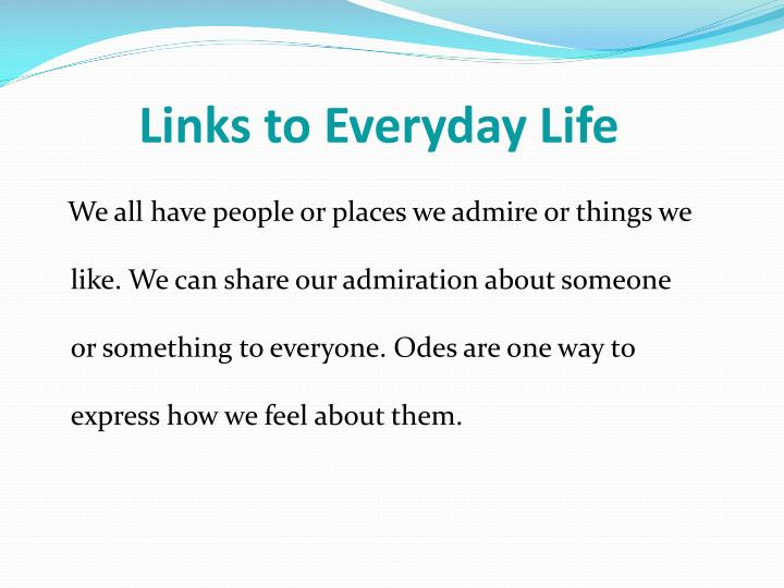 Links to Everyday Life