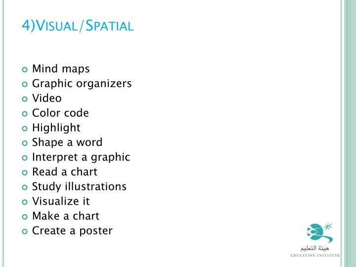 4)Visual/Spatial
