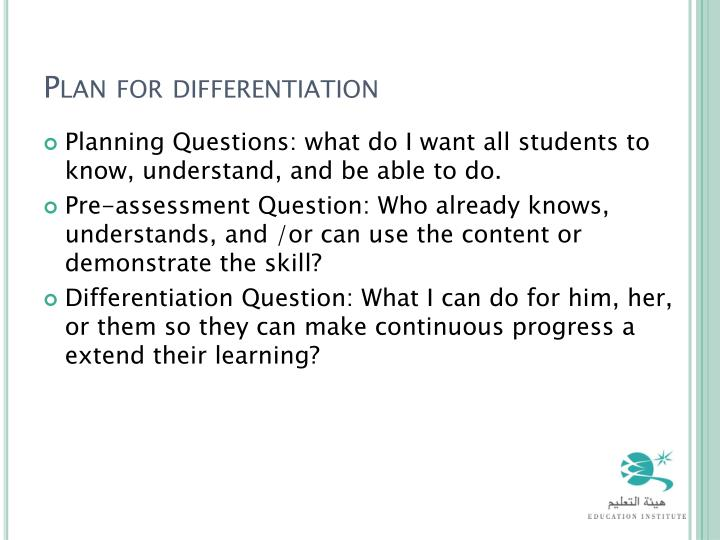 Plan for differentiation