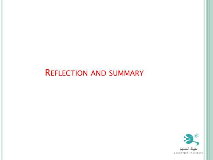 Reflection and summary