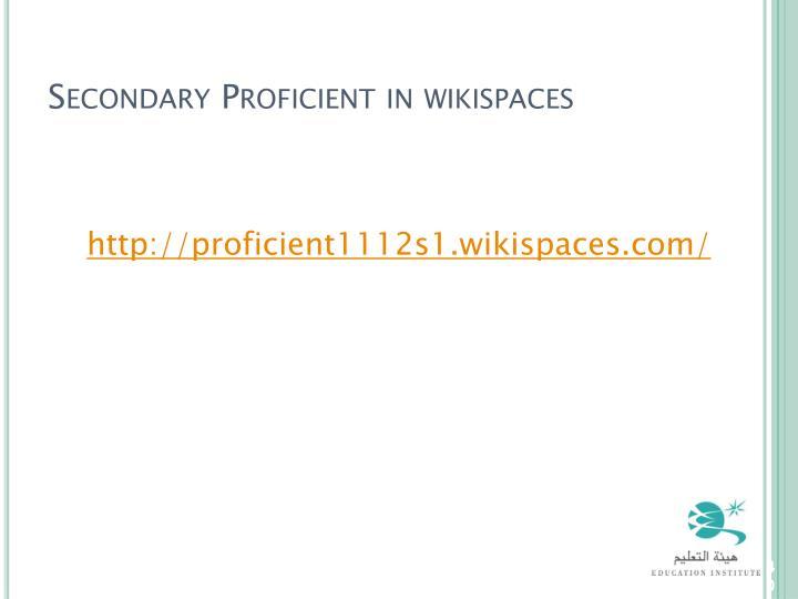 Secondary Proficient in