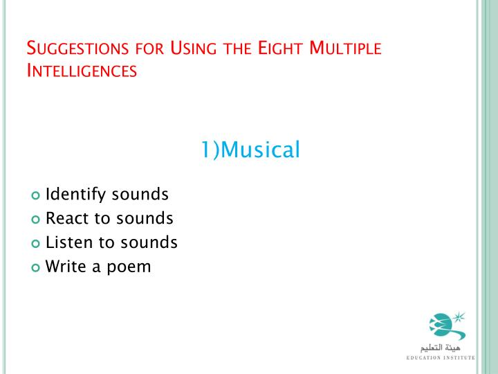 Suggestions for Using the Eight Multiple Intelligences