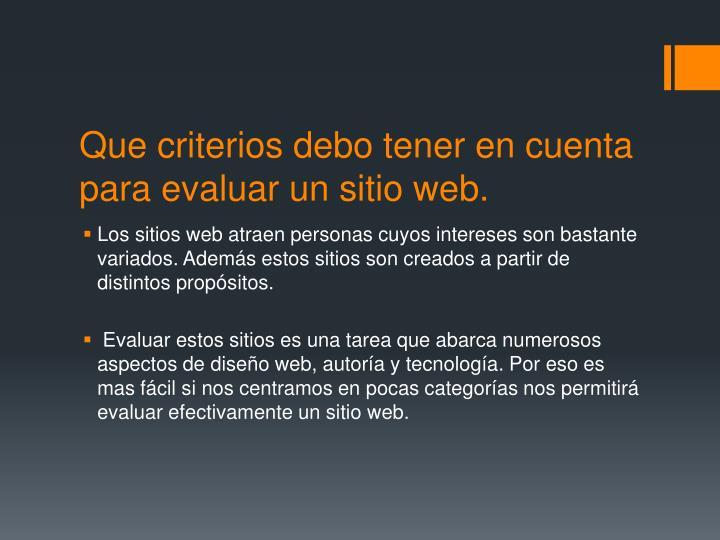 Que criterios debo tener en cuenta para evaluar un sitio web.