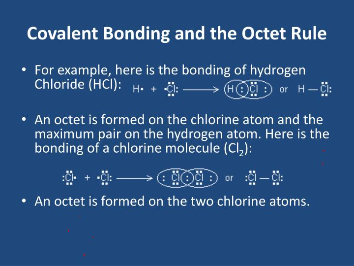 Covalent Bonding and the Octet Rule