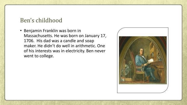 Ben's childhood